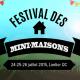 La Grande Invasion au festival des Mini-Maisons